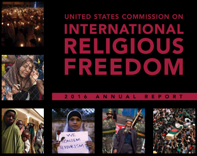 US Commission on International Religious Freedom (USCIRF) on May 2 released its 2016 Annual Report.