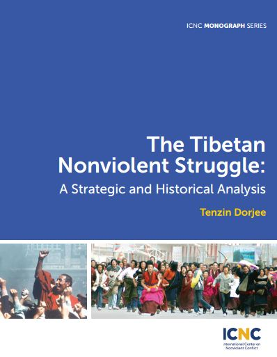 The Tibetan Nonviolent Struggle: A Strategic and Historical Analysis