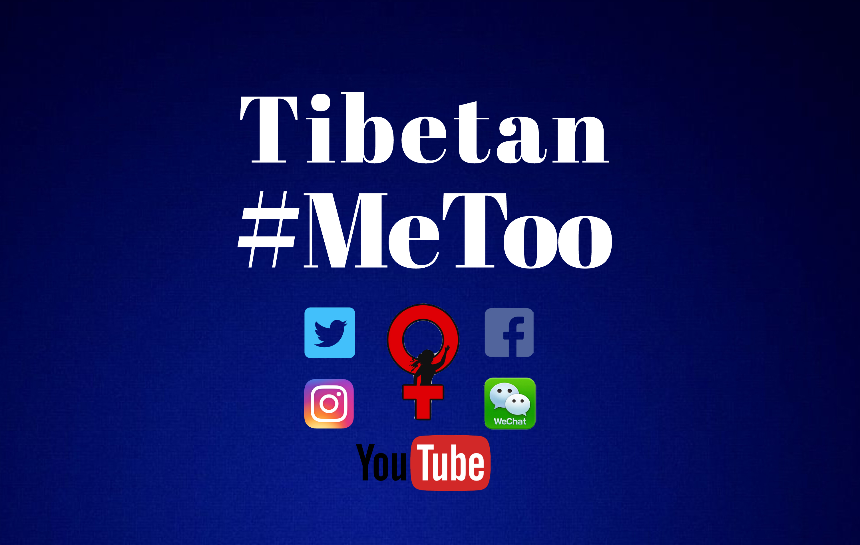 Protecting Tibetan Women's Rights in the Age of Social Media